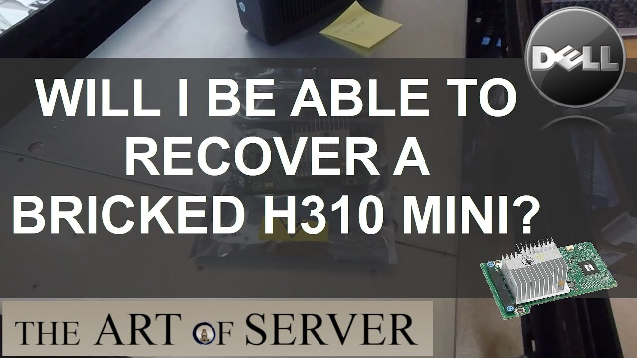 Will I be able to recover a bricked H310 mini?