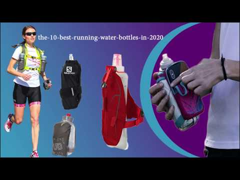 the 10 best running water bottles in 2020