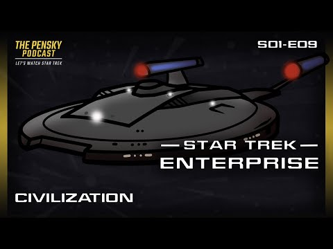 Civilization | Star Trek: ENT | Review