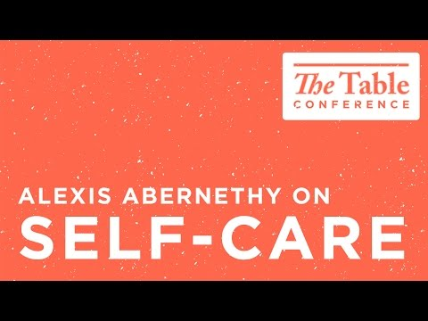Caring for yourself [Alexis Abernethy on Self-Care]