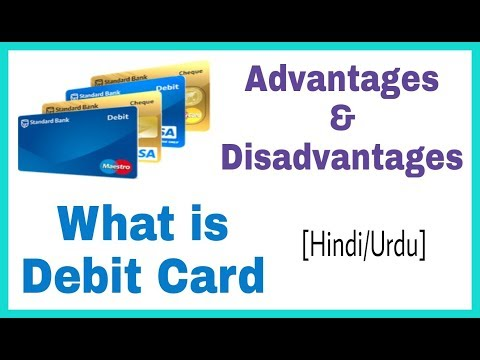 What Is Debit Card | Advantages And Disadvantages [Hindi/Urdu]