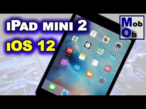 IPad Mini 2 на IOS12