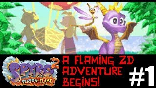 Spyro 2: Season of Flame #1 - A Flaming 2D Adventure Begins [GBA, 2002]