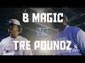 B MAGIC VS TRE POUNDZ/ STREET STATUS EMPIRE IV