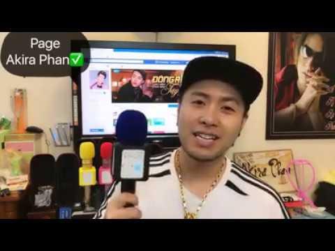Akira Phan giới thiệu Micro Karaoke phiên bản hay nhất 6/3/2017