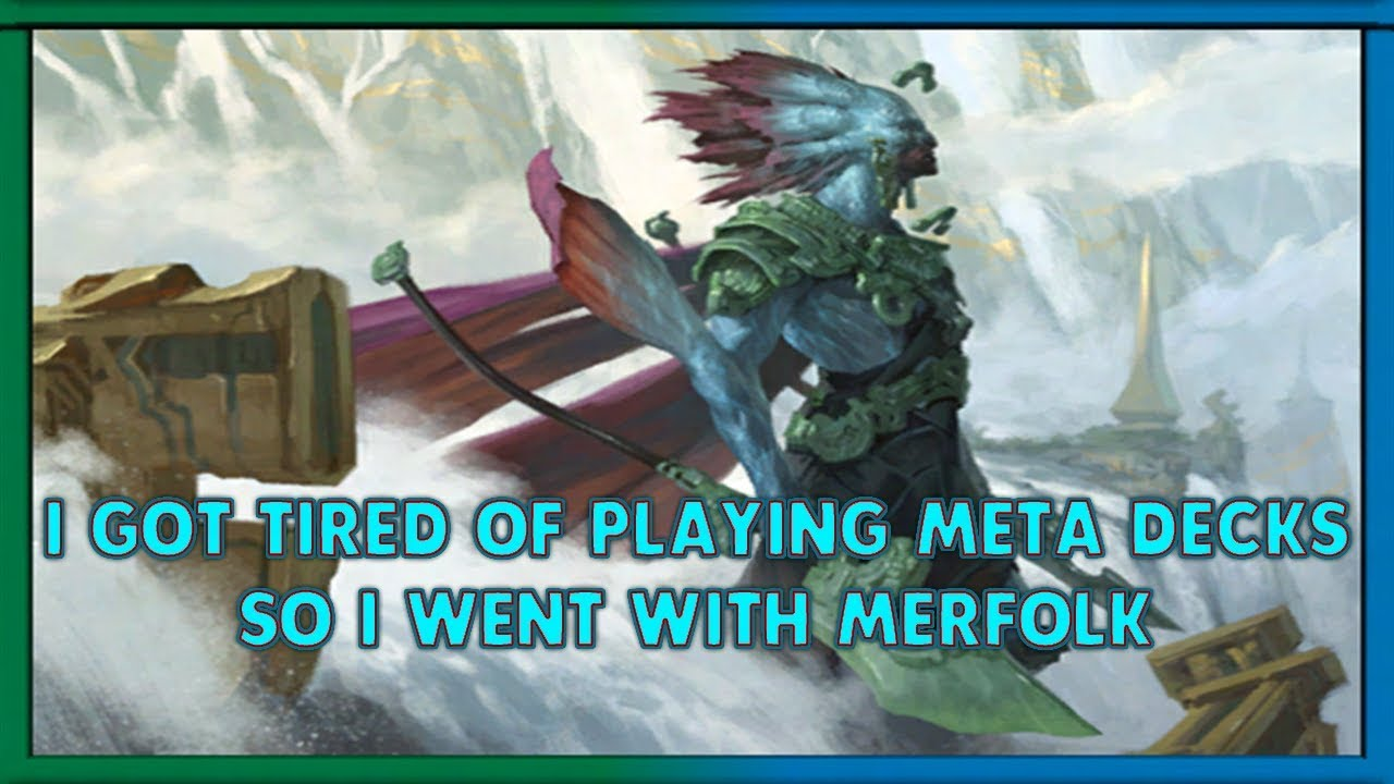 Merfolk Tribal, Tired of playing 'Meta' Decks - MTG Arena