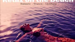 Dj Flykyver - Relax on the Beach 2017 (Balearic & Trance)