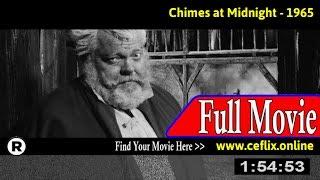 Falstaff (Chimes at Midnight) (1965) Full Movie Online