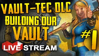 Fallout 4: Vault-Tec Workshop DLC | Building Our Own Vault! | Gameplay Live Stream (+ GIVEAWAY)