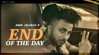 End of the day | Aman jaluria | Romeoz | VOLUME 31( Full album) Latest punjabi songs 2020
