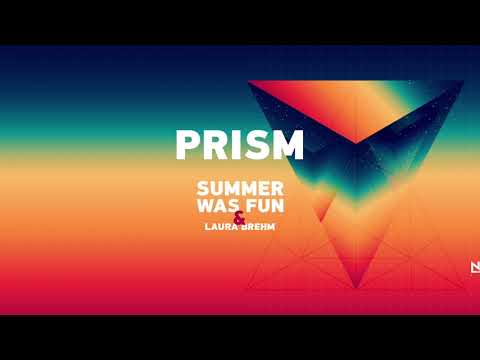 Summer Was Fun & Laura Brehm - Prism