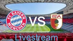 FC Bayern gegen FC Augsburg  -LIVE- Livestream Deutsch // Verplant / Livestream