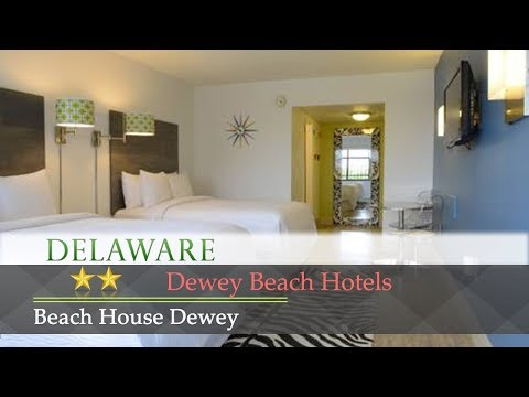 Beach House Dewey - Dewey Beach Hotels, Delaware