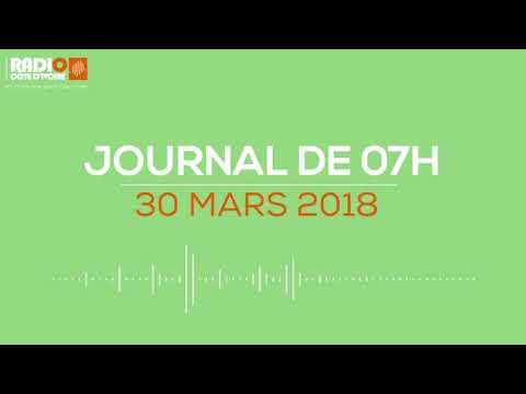 Le journal de 07H00 du 30 mars 2018 - Radio Côte d'Ivoire