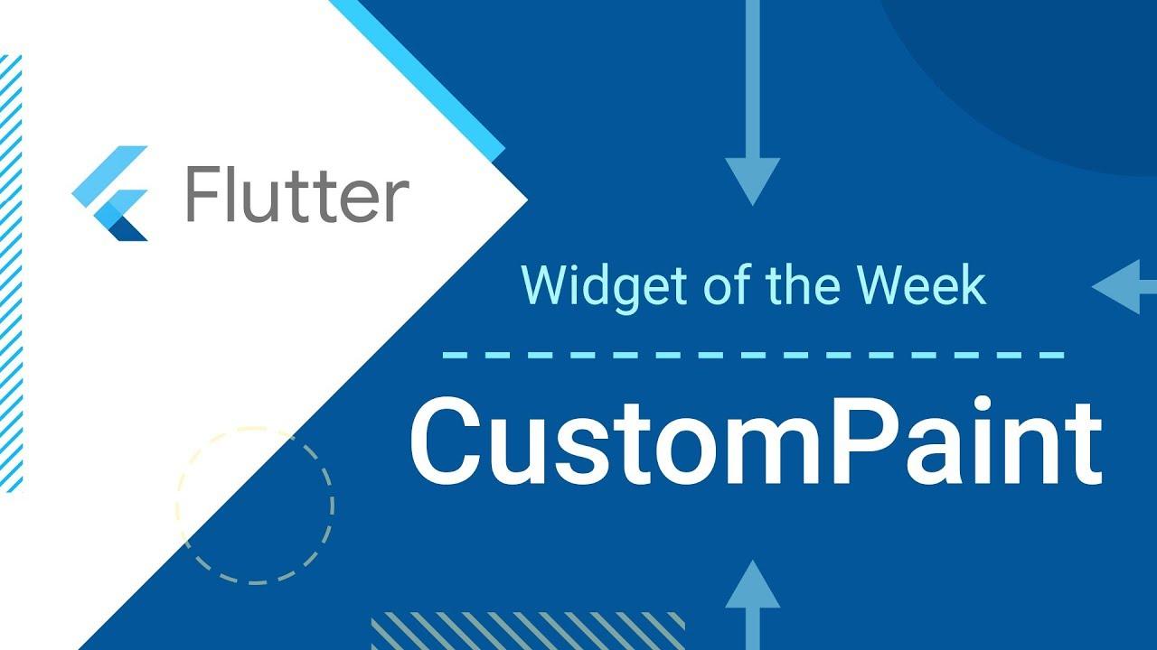 CustomPaint (Flutter Widget of the Week)