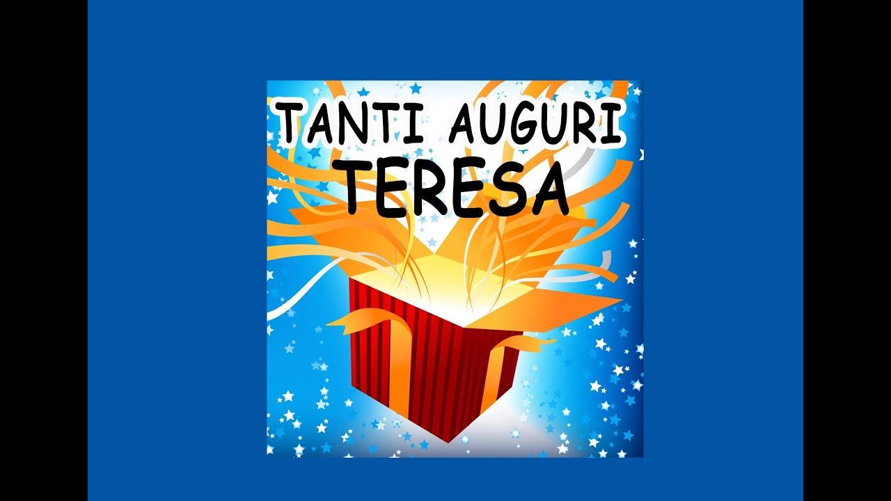 Tanti Auguri Teresa Condividi
