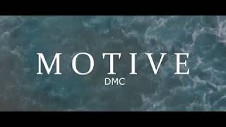 DMC - M O T I V E (Lyrics Video)