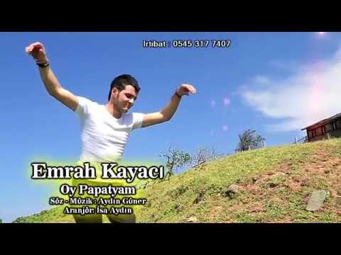 Emrah kayacı Oy Papatyam ( Yönetmen İsa Aydın ) 04-06-2014 Klip