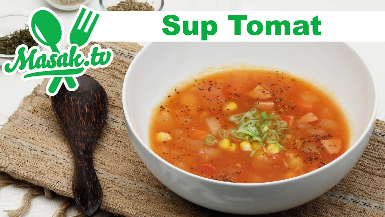Sup Tomat Resep 249 Youtube