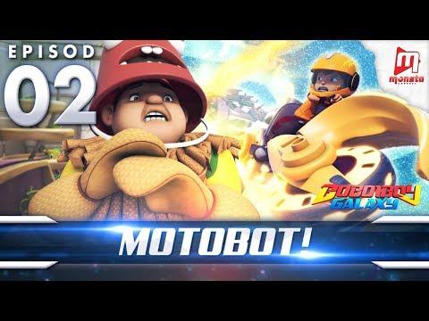 BoBoiBoy Galaxy EP02 | Power Sphera, Motobot!