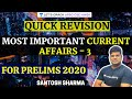 Gambar cover L3: Quick Revision: Most Important Current Affairs | UPSC CSE/IAS Prelims 2020 | Santosh Sharma
