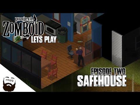 PROJECT ZOMBOID LP - Ep.2 - Safehouse