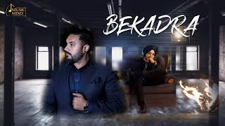 Bekadra | Official Video | Parteek Dhindsa Ft Jashan Dhillon |Music Mind Records | Latest Songs 2020