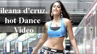 ileana d'cruz hot Dance Video - HD 1080p