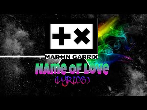 Martin Garrix Feat Bebe Rexha - Name Of Love (LYRICS)