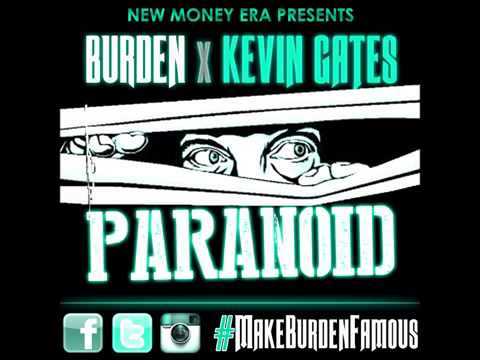 Kevin gates paranoid