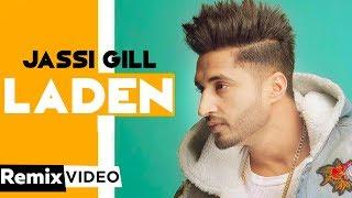 Laden (Dhol Mix) | Jassi Gill |DJ Jeevan | Latest Punjabi Songs 2019 | Speed Records