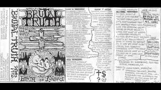 Brutal Truth - The Birth of Ignorance (full demo album)