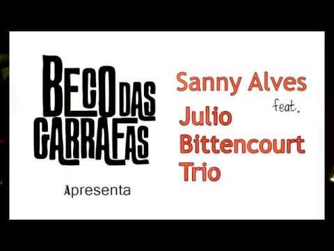 Sanny Alves e Julio Bittencourt Trio - A História de Lily Braun -