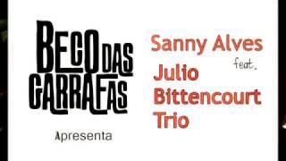Baixar Sanny Alves e Julio Bittencourt Trio - A História de Lily Braun -