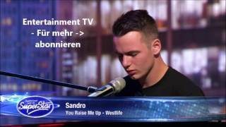 (DSDS Casting 2017) Sandro - You Raise Me Up Westlife - Cover