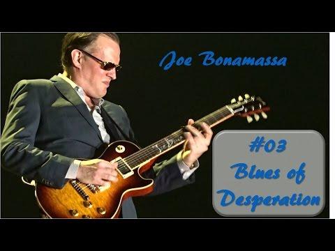 #03 Blues of Desperation - Joe Bonamassa - Chemnitz - 2016