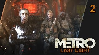 Прохождение Metro: Last Light - #2 Среди предателей