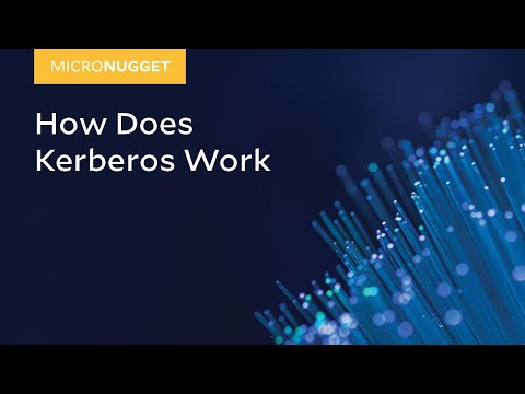 MicroNugget: How Does Kerberos Work?
