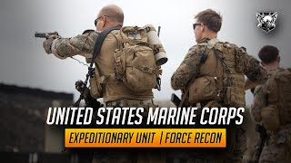 "Marine Expeditionary Unit | Force Recon || ""Swift, Silent, Deadly"""