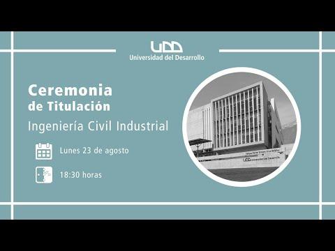 Ceremonia de Titulación | Ingeniería Civil Industrial | Sede Santiago