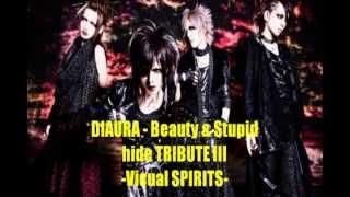 Beauty & Stupid - DIAURA