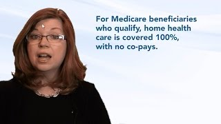 Does Medicare cover home health care?