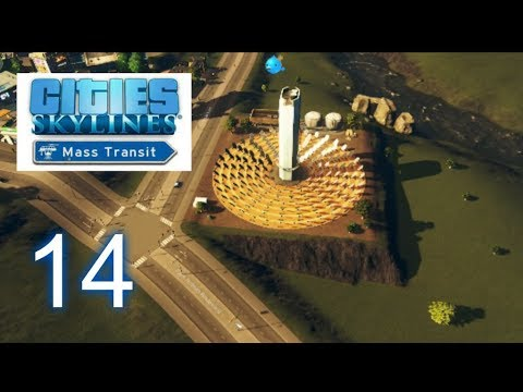 Cities: Skylines (Mass Transit)--Let's Play--S2E14--SOLAR-POWERED POWERPLANT!!