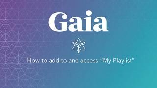 Gaia.com HOW TO: Playlist