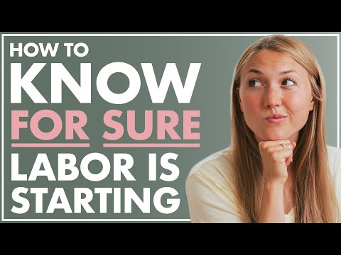 LABOR SIGNS and the #1 Way to Know For Sure it's Labor