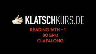 Reading 16th 1, 80bpm, Clapalong - Klatschkurs - Rhythm Reading - by Kristof Hinz