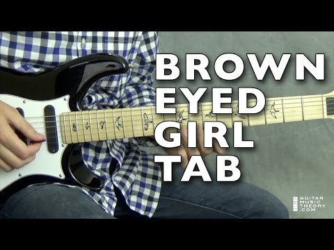 Brown Eyed Girl Tab | Full Step-By-Step Guitar Lesson 🎸