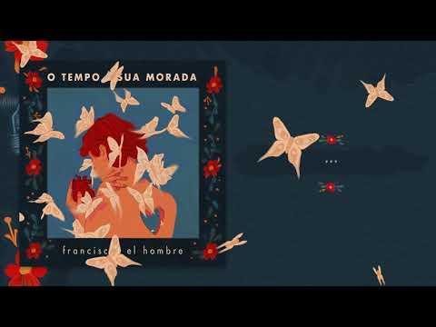 francisco, el hombre - O Tempo É Sua Morada | Instrumental