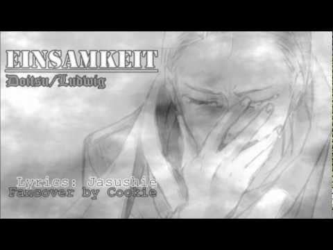 【Hetalia】Einsamkeit-doitsu [German female Cover]