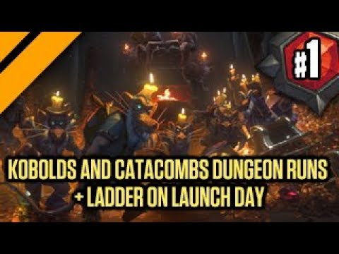 Kobolds and Catacombs Dungeon Runs + Ladder on Launch Day P1